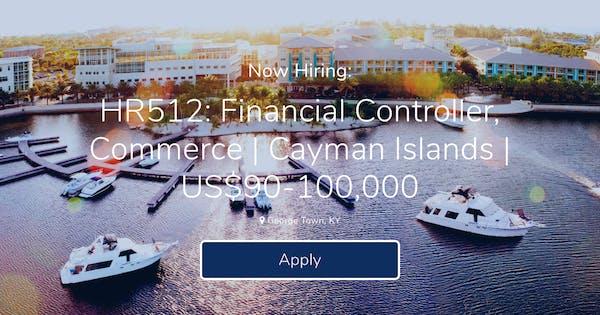 HR512: Financial Controller, Commerce | Cayman Islands | US$90 ...