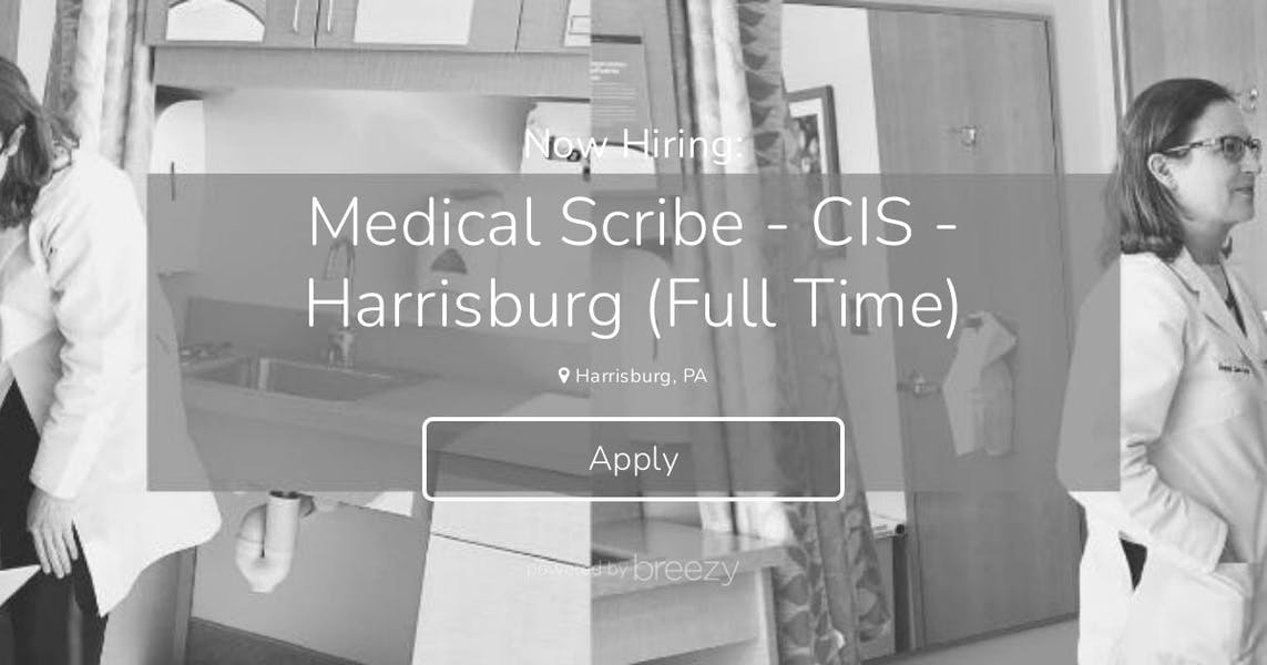 Medical Scribe - CIS - Full-Time Harrisburg at CIMS