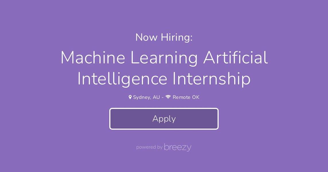 Machine Learning Artificial Intelligence Internship at ...